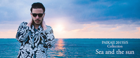 PAIKAJI 2015S/S Collection Sea and the sun